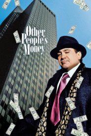 Com o Dinheiro dos Outros – Filme 1991