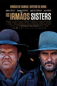 Os Irmãos Sisters – Filme 2018