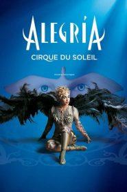 Cirque du Soleil: Alegria – Filme 2001