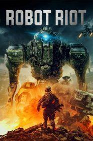 Robot Riot – Filme 2020