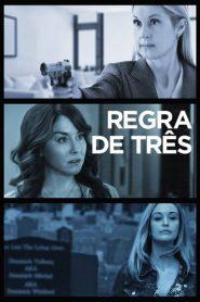 Regra de Três – Filme 2019