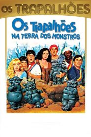 Os Trapalhões na Terra dos Monstros – Filme 1989