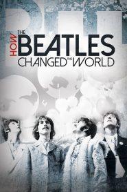 Como os Beatles Mudaram o Mundo – Filme 2017