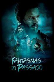 Fantasmas do Passado – Filme 2017