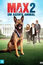 Max 2: Um Agente Animal – Filme 2017