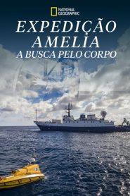 Expedição Amelia: A Busca Pelo Corpo – Filme 2019