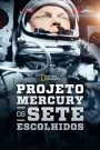 Projeto Mercury: Os Sete Escolhidos – Filme 2020