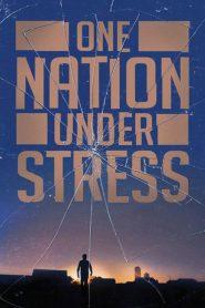 Uma Nação Estressada – Filme 2019