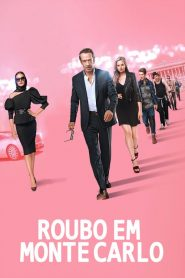 Roubo em Monte Carlo – Filme 2019