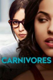Carnívoras – Filme 2018