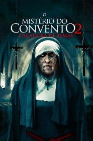 O Mistério do Convento 2: Caçadora de Almas – Filme 2020