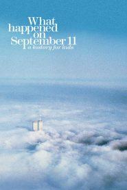 O Que Aconteceu em 11 de Setembro – Filme 2019