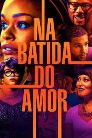 Na Batida do Amor – Filme 2017