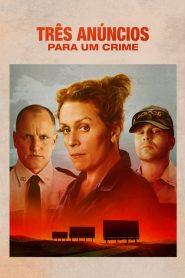 Três Anúncios Para Um Crime – Filme 2017