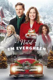 Natal em Evergreen – Filme 2017