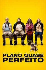 Plano Quase Perfeito – Filme 2017