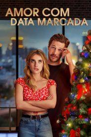 Amor com Data Marcada – Filme 2020