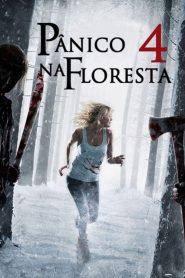Pânico na Floresta 4: Origens Sangrentas – Filme 2011