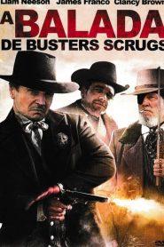 A Balada de Buster Scruggs – Filme 2018