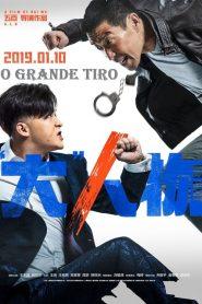 O Grande Tiro – Filme 2019