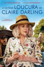 A Última Loucura de Claire Darling – Filme 2019