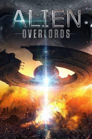 Alien Overlords – Filme 2018