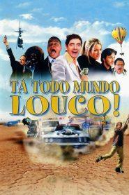 Tá Todo Mundo Louco! – Uma Corrida de Milhõe$ – Filme 2001