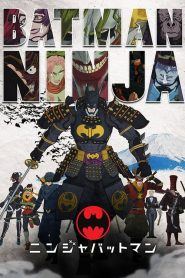 Batman Ninja – Filme 2018