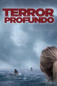 Terror Profundo – Filme 2017