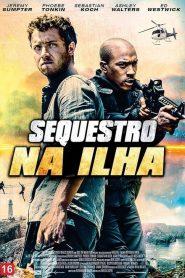 Sequestro na Ilha – Filme 2016