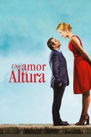 Um Amor à Altura – Filme 2016