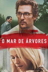O Mar de Árvores – Filme 2016
