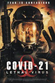 COVID-21: Lethal Virus – Filme 2021