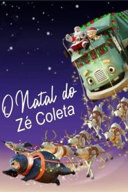 O Natal do Zé Coleta – Filme 2020