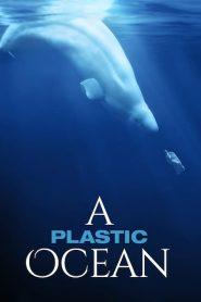 Oceanos de Plástico – Filme 2016