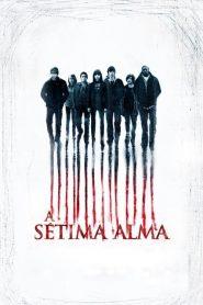 A Sétima Alma – Filme 2010