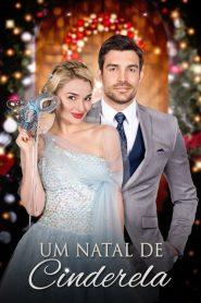 Um Natal de Cinderela – Filme 2016