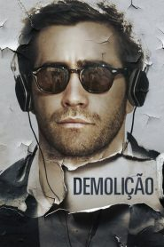Demolição – Filme 2016
