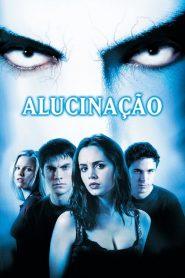 Alucinação – Filme 2001