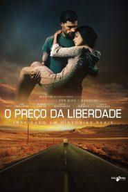 O Preço da Liberdade – Filme 2016