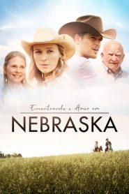 Encontrando o Amor em Nebraska – Filme 2016