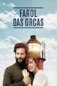Farol das Orcas – Filme 2016