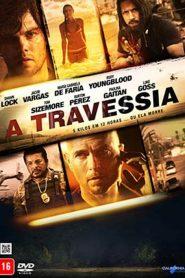 A Travessia – Filme 2016