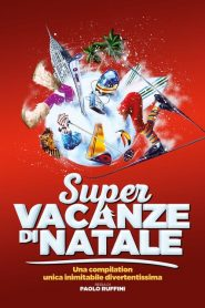 Super vacanze di Natale – Filme 2017