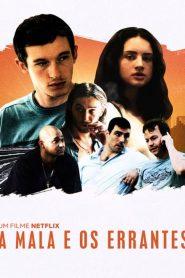 A Mala e os Errantes – Filme 2016