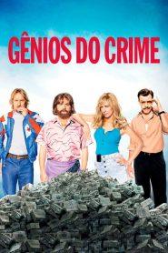 Gênios do Crime – Filme 2016