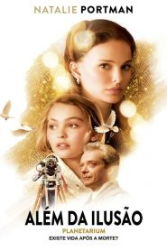 Além da Ilusão – Filme 2016