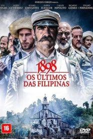 1898 – Os Ultimos das Filipinas – Filme 2016