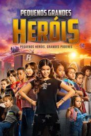 Pequenos Grandes Heróis – Filme 2020