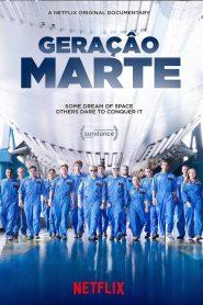 Geração Marte – Filme 2017